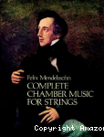Complete chamber music for strings